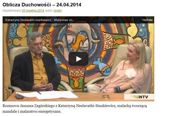 wywiad ze mną w niezależnej telewizji - jeśli ktoś nie widział to miłego oglądania:) http://niezaleznatelewizja.pl/2014/04/oblicza-duchowosci-24-04-2014/