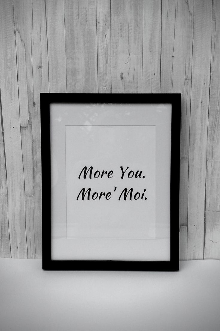 More You. More' moi.