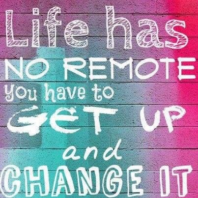 Thats #Life! Make A #Change... #inspiration #quotes #quoteoftheday Courtesy of Bay Ridge Toyota www.Bayridgetoyot...