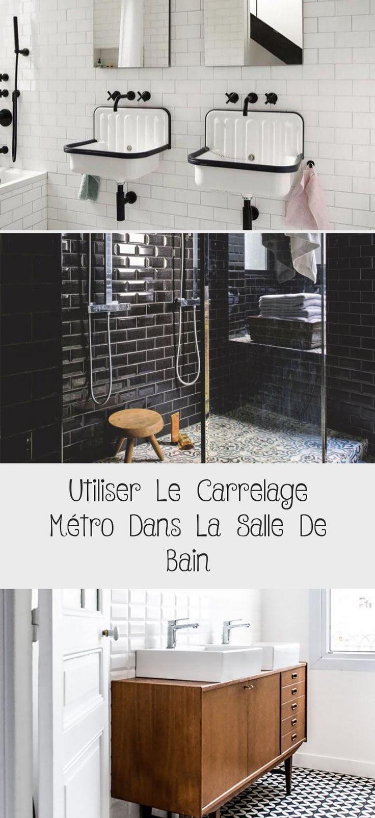 Utiliser Le Carrelage Metro Dans La Salle De Bain Modern