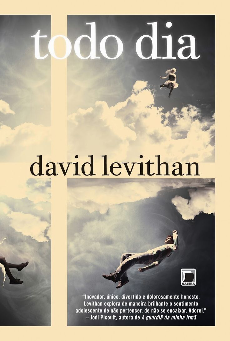 Todo Dia (Every Day) - David Levithan - #Resenha | OBLOGDAMARI.COM
