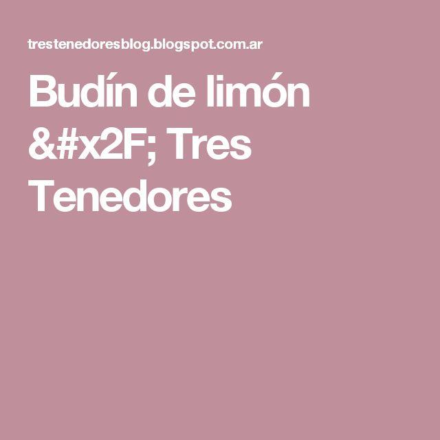 Budín de limón / Tres Tenedores