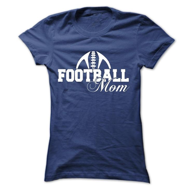Football Mom t shirts and hoodies