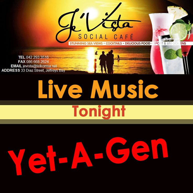 Now who doesn't like the live sounds of Yet-A-Gen? #JeVistaSocialCafé Jeffrey's Bay is looking forward to a fantastic evening of live music tonight as we gear up for the holidays to begin. #Livemusic #Party