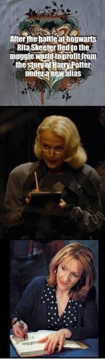 that's not a nice thing to say, Rita Skeeter wasn't a very good person.