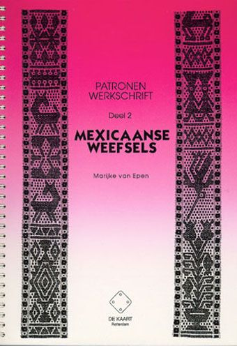 A pattern book with tutorial for weaving a particular kind of Mexican bands by Marijke van Epen