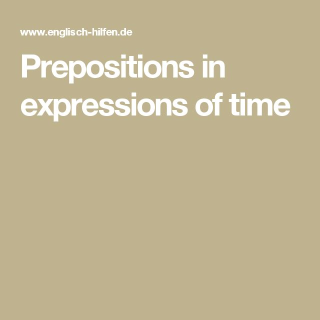 Prepositions in expressions of time