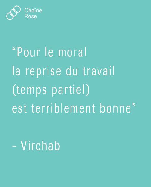 Pour le moral la reprise du travail (temps partiel) est terriblement bonne - Virchab