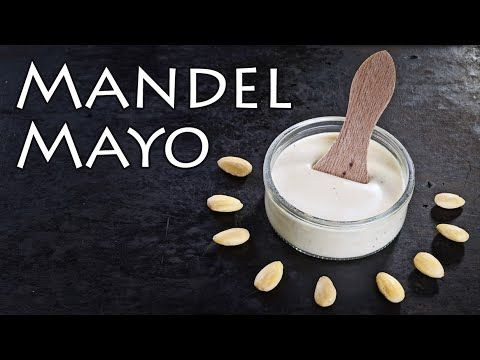 Mayonnaise selber machen - Rezept mit Mandeln