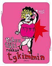 lataa / download PAKSU TÄTI ROKKAA TYKIMMIN epub mobi fb2 pdf – E-kirjasto