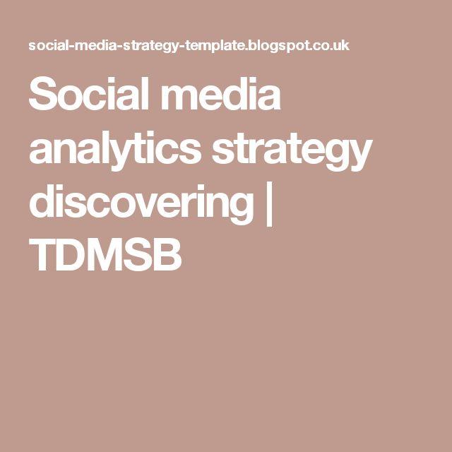 Social media analytics strategy discovering | TDMSB