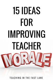 15 ideas to improve morale at your school. The last one is the most vital!