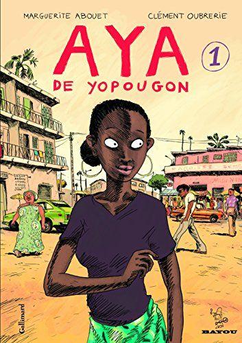 Aya de Yopougon (Tome 1) de Marguerite Abouet https://www.amazon.fr/dp/2070573117/ref=cm_sw_r_pi_dp_x_Bi9-xb4ME3B64