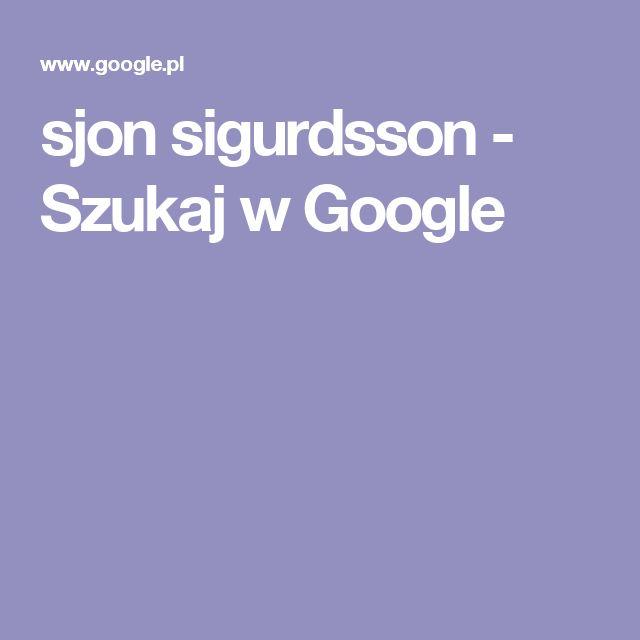 sjon sigurdsson - Szukaj w Google