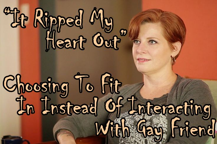 """It Ripped My Heart Out"" Choosing To Fit In Instead Of Interacting With Gay Friend"