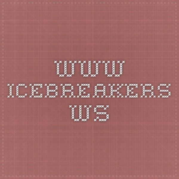 www.icebreakers.ws This website is the best that I have found for icebreakers