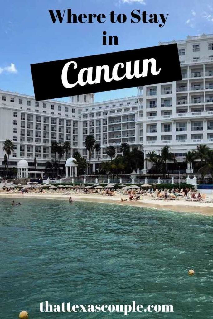 Where To Stay In Cancun Best Hotels And Areas Mexico Travel Visit Cancun Mexico Travel Destinations