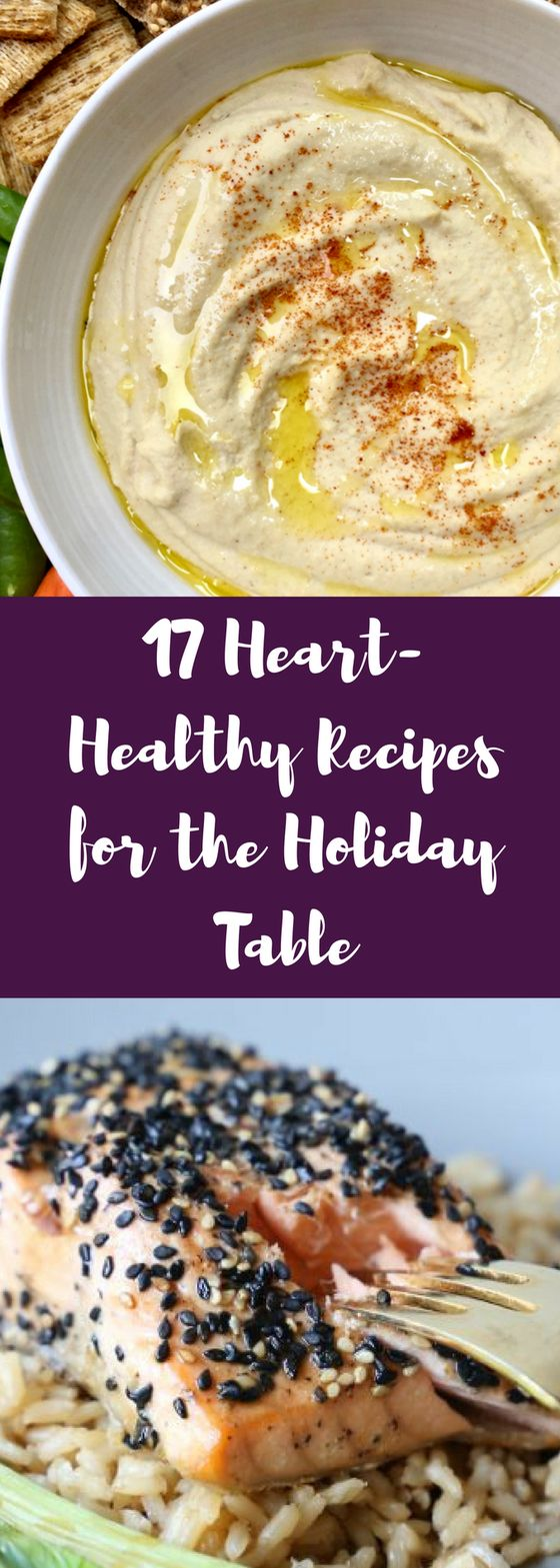 Heart healthy holiday recipes for the win! Here are dinner ideas for Thanksgiving, Christmas, Hanukah and more! #Hearthealth #Thanksgiving #Thanksgiving recipes