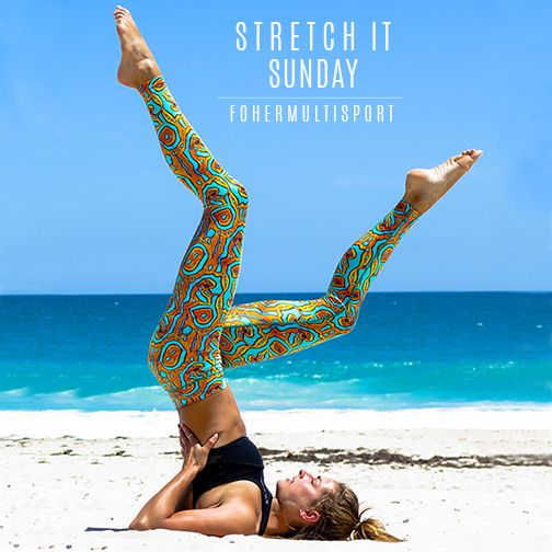 @fohermultisportwoman - Stretch it Sunday!  www.fohermultisportwoman.com