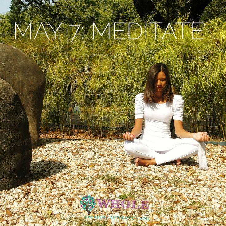 May 7: Meditate