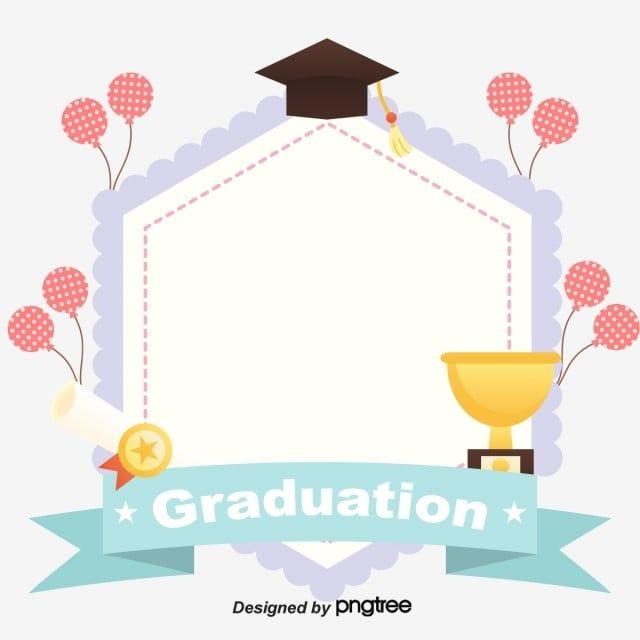 تخرج عنصر إطار الاحتفال جهاز ضع الكلمة المناسبة الكأس Png والمتجهات للتحميل مجانا Web Design Marketing Graduation Design Graphic Design Background Templates