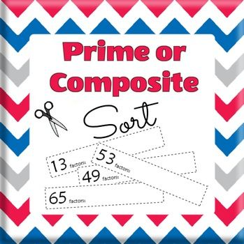 Sort prime and composite numbers.  Justify your answers.  Have fun for FREE!