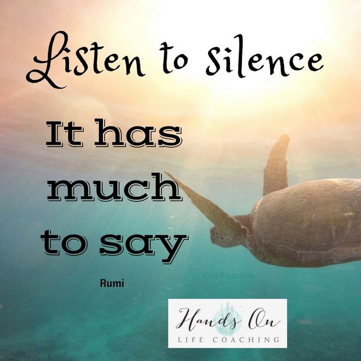 Silence has so much to say. Are you brave enough to listen? #handsonlifecoaching