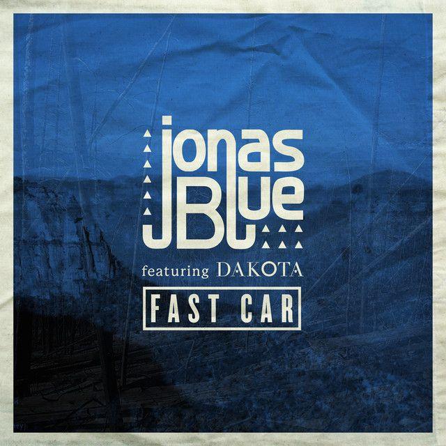 """Fast Car - Radio Edit"" by Jonas Blue Dakota was added to my Summer playlist on Spotify"