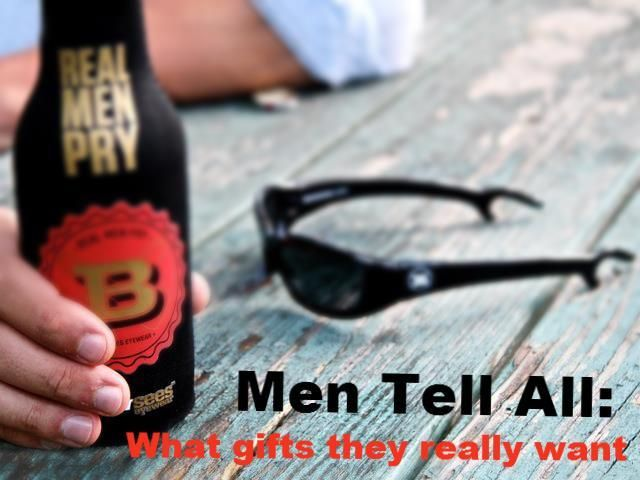 Men Tell All: How to Pick Good Gifts for Guys