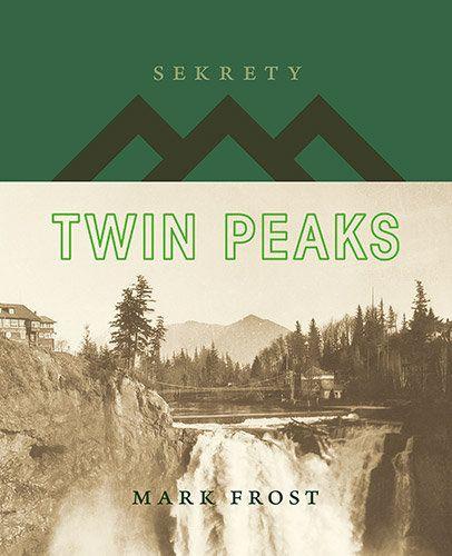 Sekrety Twin Peaks -   Frost Mark , tylko w empik.com: 44,99 zł. Przeczytaj recenzję Sekrety Twin Peaks. Zamów dostawę do dowolnego salonu i zapłać przy odbiorze!