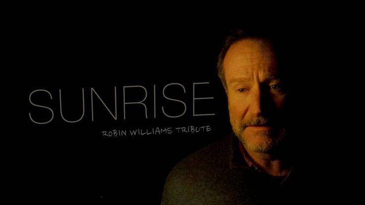 sunrise | Robin Williams Tribute