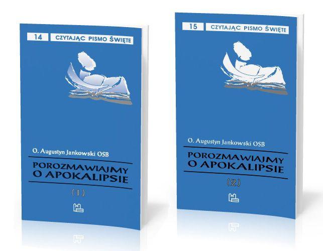 Augustyn Jankowski OSB Zestaw: Porozmawiajmy o Apokalipsie tom 1 + tom 2  http://tyniec.com.pl/product_info.php?cPath=1&products_id=782
