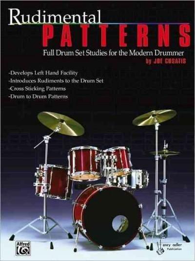 Rudimental Patterns Full Drum Set Studies for the Modern Drummer