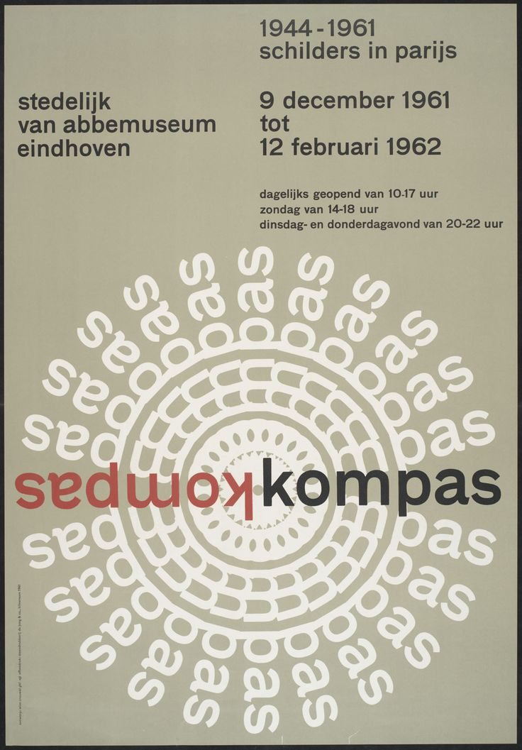 Kompas 1944-1961 schilders in Parijs - poster, designed by Wim Crouwel, 1961. #typography #swiss #design   I just love the way the circular design is constructed completely out of letters in the word kompas.