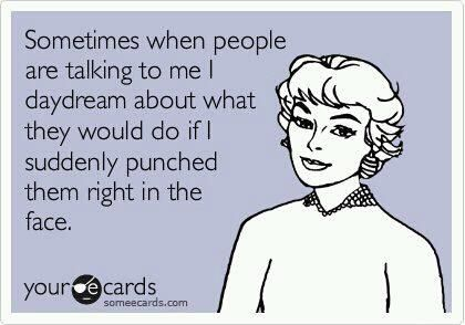 lol: Quotes About Punch People, Sucker Punch, All The Tim, True Facts, The Faces, Some People, Funny, E Cards, Faces Ecards