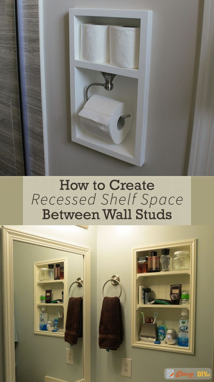 Recessed shelving between studs is a quick and relatively easy way to add more storage space to any room in your home. Simply find where your wall studs are, cut a hole and install the shelf. #DiaryofaDIYer http://www.diaryofadiyer.com/content/how-to-crea