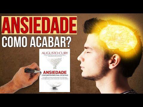 ANSIEDADE - Augusto Cury l Resumo Animado - YouTube