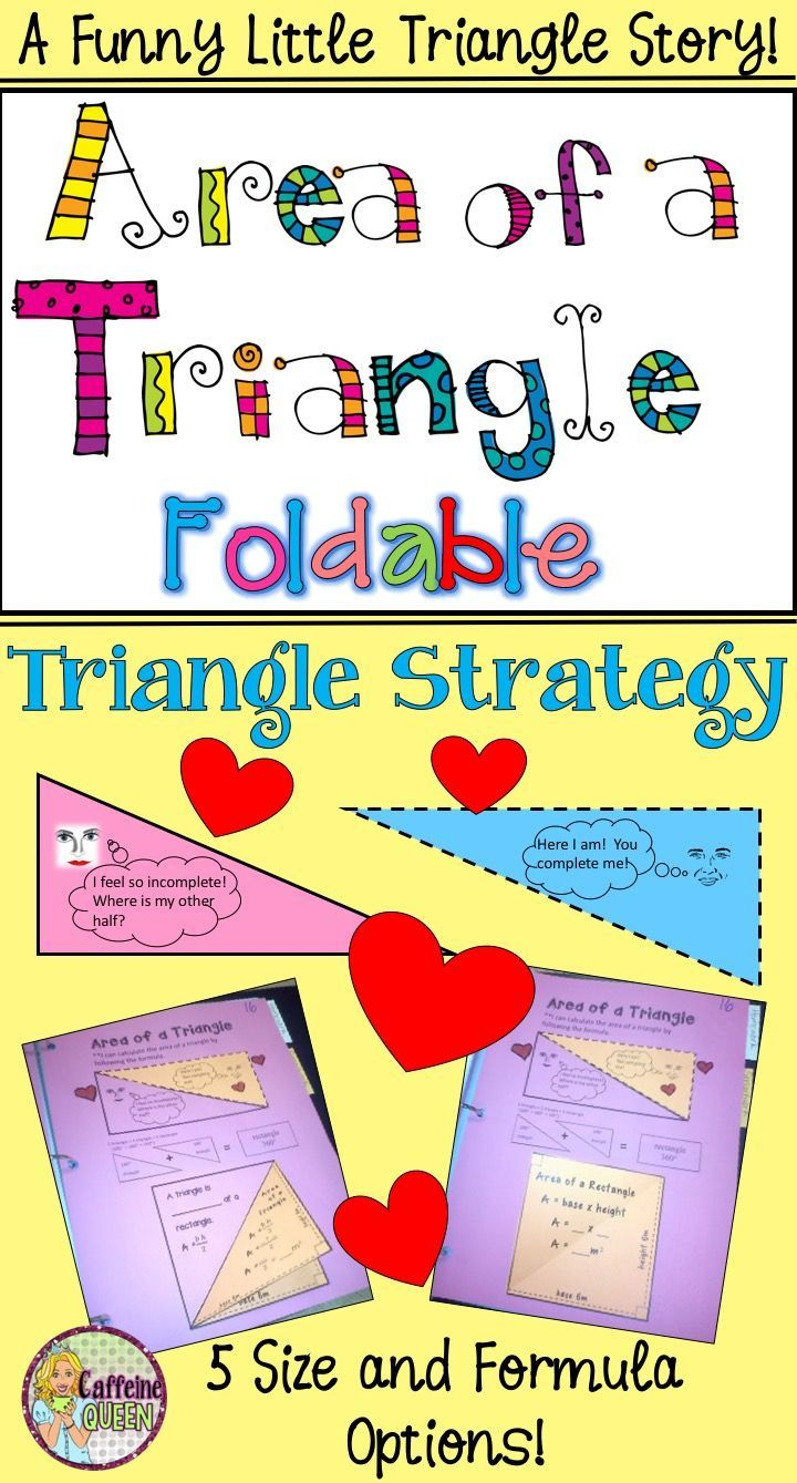 Area of a Triangle Foldable uses a silly - but memorable and relevant - story to help students remember the formula - lots of options!