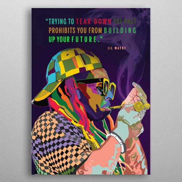 Lil Wayne Wpap Pop Art Metal Poster Nguyen Dinh Long Displate In 2020 Pop Art Art Pop Art Posters