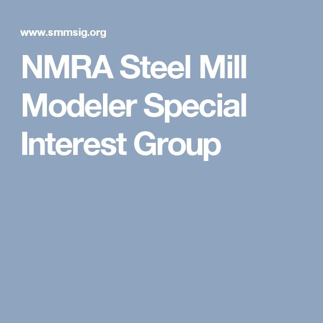 NMRA Steel Mill Modeler Special Interest Group