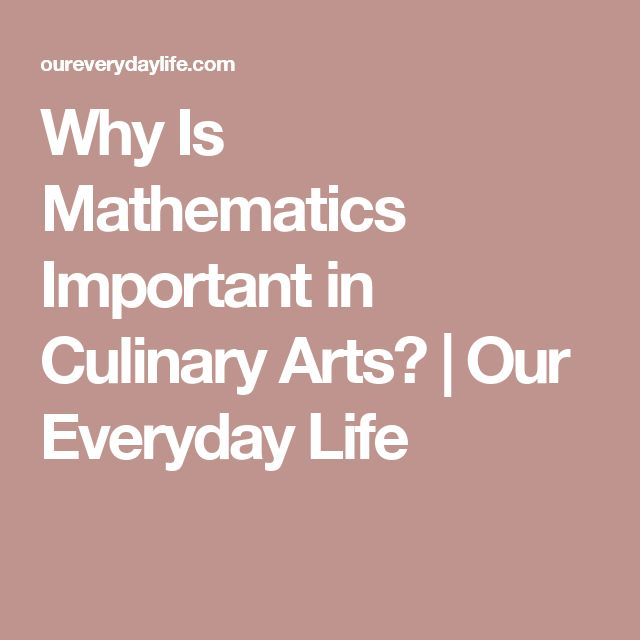 Why Is Mathematics Important in Culinary Arts? | Our Everyday Life
