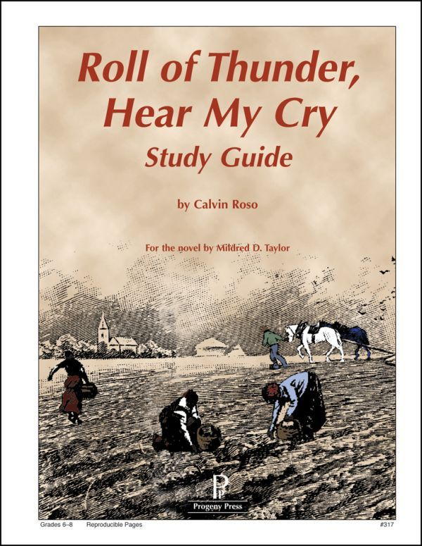 Roll of Thunder, Hear My Cry Study Guide Claire 6th grade