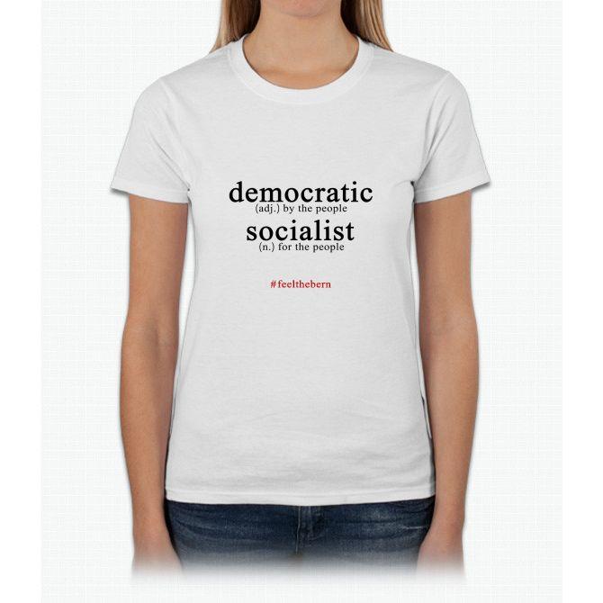 Democratic Socialist Bernie Sanders Womens T-Shirt