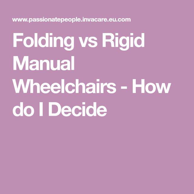Folding vs Rigid Manual Wheelchairs - How do I Decide