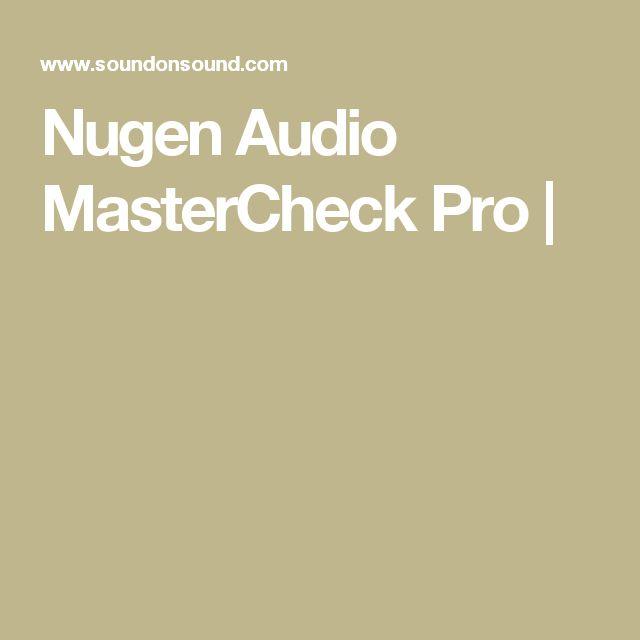 Nugen Audio MasterCheck Pro |