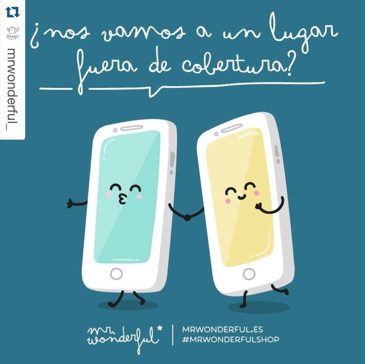 #Repost @mrwonderful_ with @repostapp. ・・・ ¿A quién te llevarías tú fuera de cobertura? #mrwonderfulshop #felizmiercoles  Who would you take somewhere there is no phone signal? #wendsday #haveaniceday