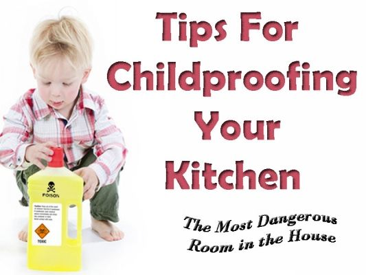 Childproofing Tips for the Kitchen