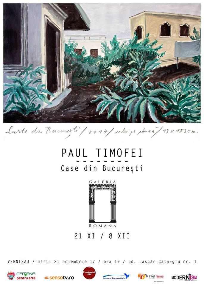 """Articol din 20 noiembrie: """"Case din București"""" de Paul Timofei la Galeria Romană din București"""