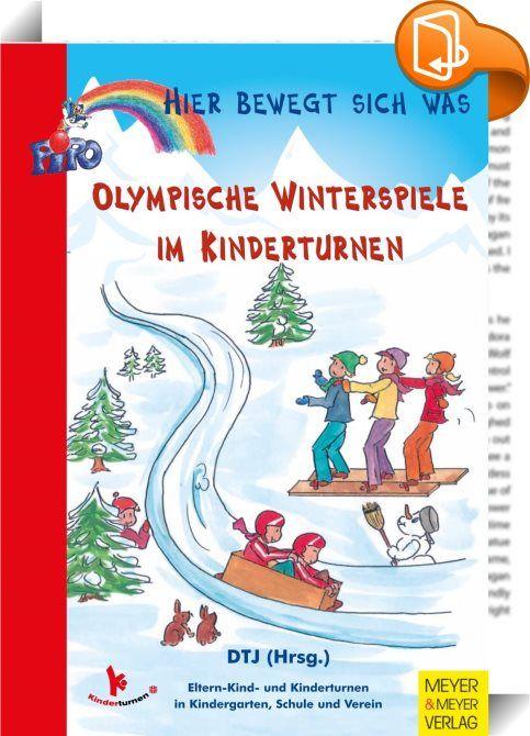 Olympische Winterspiele Im Kinderturnen :: Die Olympischen Spiele Ziehen  Weltweit Die Menschen In Ihren Bann
