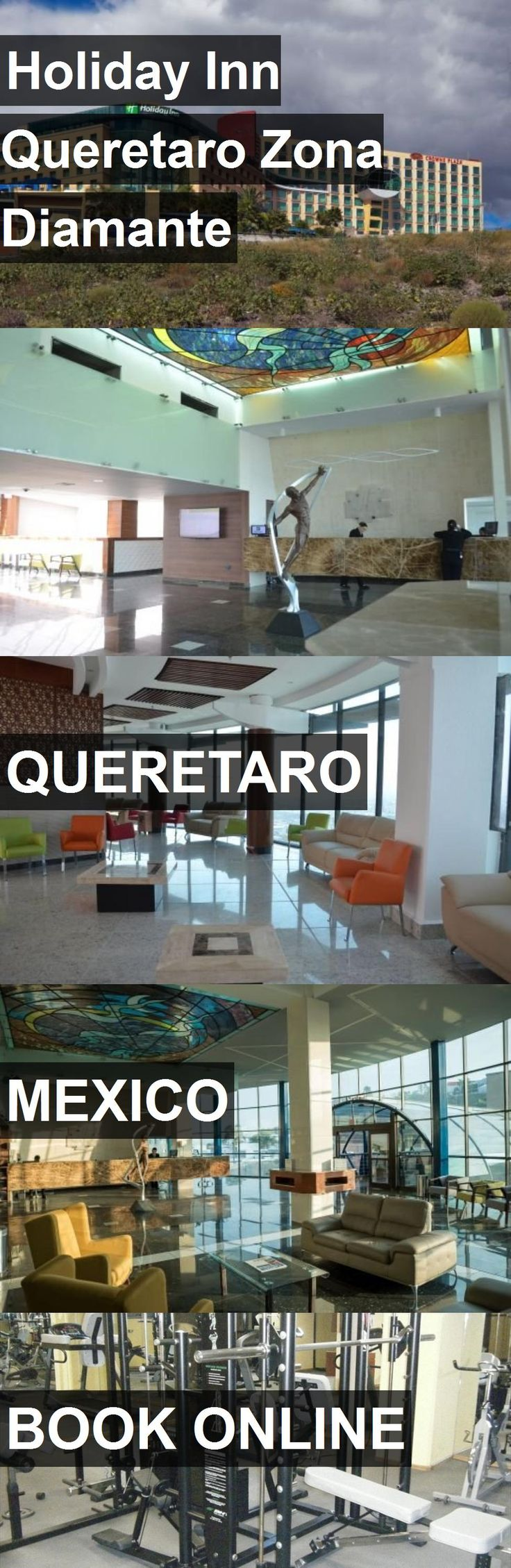 Hotel Holiday Inn Queretaro Zona Diamante in Queretaro, Mexico. For more information, photos, reviews and best prices please follow the link. #Mexico #Queretaro #HolidayInnQueretaroZonaDiamante #hotel #travel #vacation
